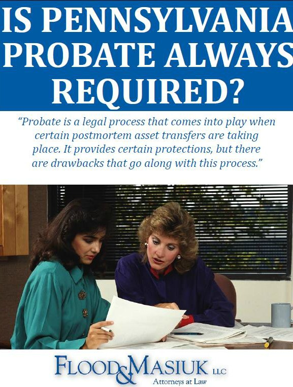 Is Pennsylvania Probate Always Required?