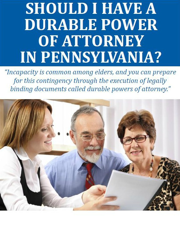 Should I Have a Durable Power of Attorney in Pennsylvania?