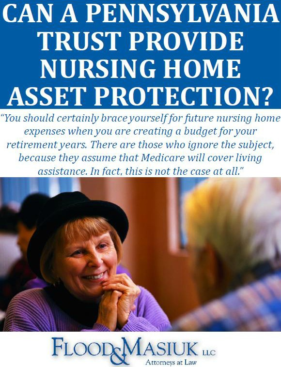 Can A Pennsylvania Trust Provide Nursing Home Asset Protection