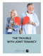 The Trouble of Joint Tenancy